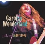 Carolyn Wonderland Missunderstood