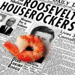 Roosevelt Houserockers Scampi