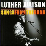 Luther Allison Songs from the road
