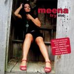 Meena Try me