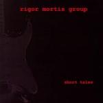 Rigor Mortis Group Album