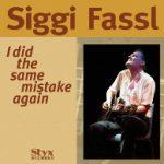 Siggi Fassl Same Mistake