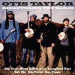 Otis Taylor Album