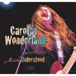Carolyn Wonderland Missunderstood