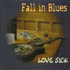 Fall in Blues Love Sick