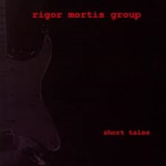 Rigor Mortis Group Album
