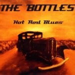 The Bottles Hot Rod Blues