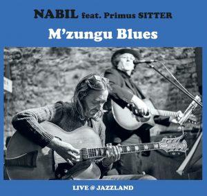 """Nabil feat. Primus Sitter CD Release """"M'zungu Blues"""" @ Jazzland"""